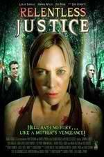Watch Relentless Justice 123movies