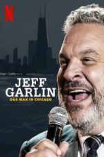 Jeff Garlin: Our Man in Chicago 123movies.online