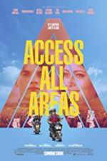 Access All Areas 123movies