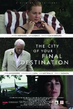 Féach The City of Your Final Destination 123movies