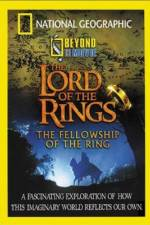 National Geographic Beyond the Movie - The Lord of the Rings 123movies