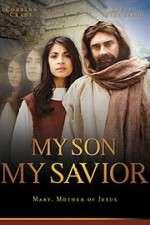 My Son My Savior 123movies