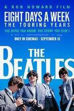 The Beatles: Eight Days a Week - The Touring Years 123movies