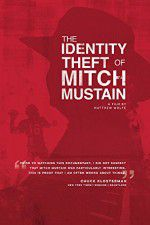 The Identity Theft of Mitch Mustain 123movies