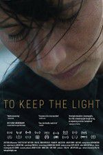 To Keep the Light 123movies