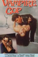 Vampire Cop 123movies.online