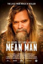 شاهد Mean Man: The Story of Chris Holmes 123movies