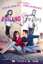 #Walang Forever 123movies