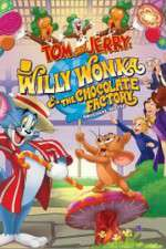 Tom and Jerry: Willy Wonka and the Chocolate Factory 123movies