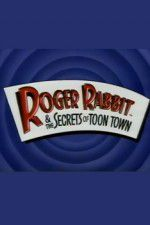 Roger Rabbit and the Secrets of Toon Town 123movies