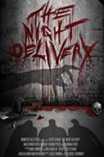 The Night Delivery 123movies.online