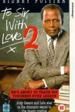 To Sir with Love II 123movies