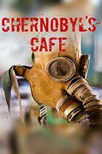 Chernobyls cafe 123movies