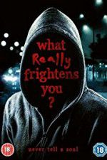 What Really Frightens You 123movies