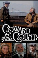 Coward of the County 123movies