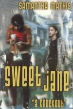 Sweet Jane 123movies