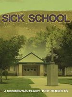 Sick School 123movies