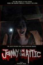 Johnny in the Attic 123movies