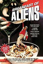 Breakfast of Aliens 123movies