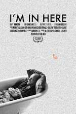 I\'m in Here 123movies.online