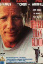 Thicker Than Blood The Larry McLinden Story 123movies