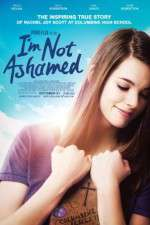 I\'m Not Ashamed 123movies