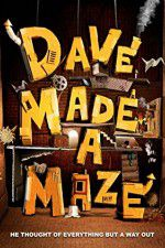 Dave Made a Maze 123movies