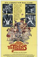 Here Come the Tigers 123moviess.online