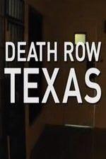 Death Row Texas 123moviess.online