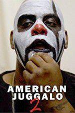 American Juggalo 2 123moviess.online