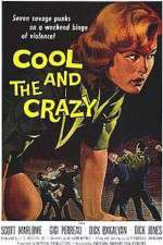 The Cool and the Crazy 123movies