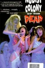 Nudist Colony of the Dead 123movies