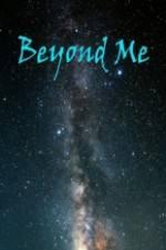 Beyond Me 123movies