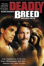 Deadly Breed 123movies