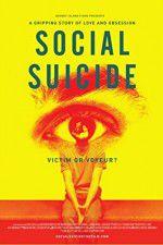 Social Suicide 123movies