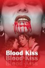 Blood Kiss 123movies.online