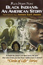 Black Indians An American Story 123movies