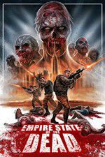 Смотреть Empire State of the Dead 123movies