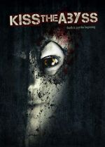 Kiss the Abyss 123movies