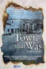 The Town That Was 123movies