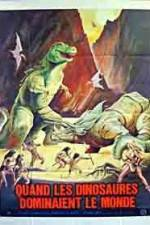 When Dinosaurs Ruled the Earth 123movies