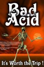 Bad Acid 123movies