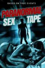 Paranormal Sex Tape 123movies
