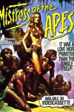 Mistress of the Apes 123movies