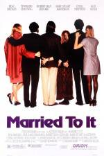 Married to It 123movies