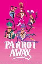 Parrot Away 123movies