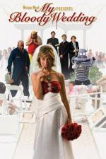 My Bloody Wedding 123movies