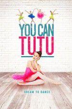 You Can Tutu 123movies
