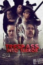 Trespass Into Terror 123movies
