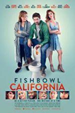 Fishbowl California 123moviess.online